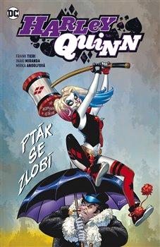 Harley Quinn 6: Pták se zlobí