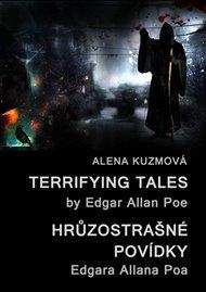 Terrifying Tales by Edgar Allan Poe / Hrůzostrašné povídky Edgara Allana Poa