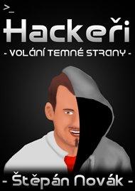 Hackeři - volání temné strany