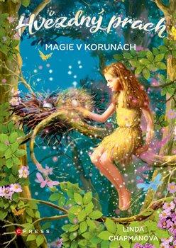 Obálka titulu Hvězdný prach: Magie v korunách