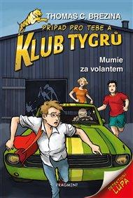 Klub Tygrů – Mumie za volantem