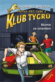 Obálka titulu Klub Tygrů – Mumie za volantem