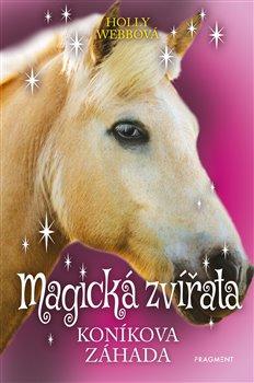 Obálka titulu Magická zvířata – Koníkova záhada