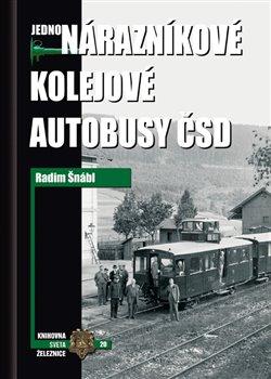Obálka titulu Jednonárazníkové kolejové autobusy ČSD