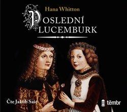 Obálka titulu Poslední Lucemburk