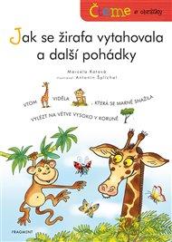 Čteme s obrázky – Jak se žirafa vytahovala a další pohádky