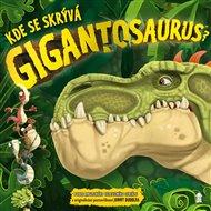 Kde se skrývá Gigantosaurus?