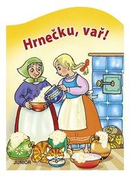 Hrnečku, vař!