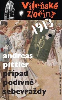 Vídeňské zločiny 1: Případ podivné sebevraždy /1913/