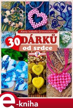 Obálka titulu 30 dárků od srdce