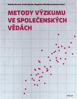 Obálka titulu Metody výzkumu ve společenských vědách
