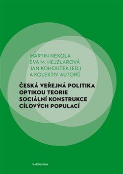 Obálka titulu Česká veřejná politika optikou teorie sociální konstrukce cílových populací