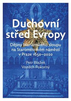 Obálka titulu Duchovní střed Evropy