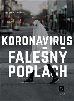 Obálka titulu Koronavirus, falešný poplach