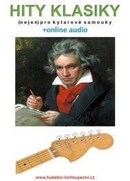 Hity klasiky (nejen) pro kytarové samouky (+online audio)