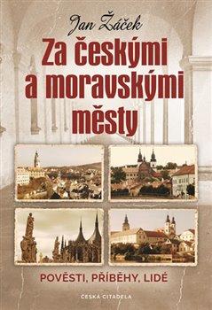 Obálka titulu Za českými a moravskými městy