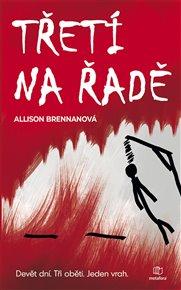 V prvním dílu nové detektivné série vyšetřování neprobíhá zrovna hladce. Nejsou svědci, nejsou důkazy, ale ze všeho nejvíc – není čas. Nejenže do další očekávané vraždy zbývají necelé tři dny, ale pokud se Trojkového vraha nepodaří zastavit, za další tři bude na řadě policista. Allison Brennanová - Třetí na řadě