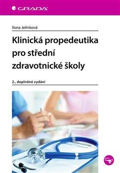 Klinická propedeutika pro střední zdravotnické školy