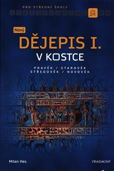 Obálka titulu Nový dějepis v kostce pro SŠ I.