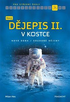 Obálka titulu Nový dějepis v kostce pro SŠ II.