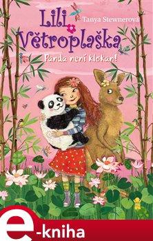 Obálka titulu Lili Větroplaška 6: Panda není klokan!