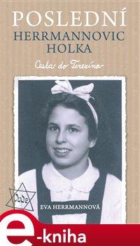 Obálka titulu Poslední Herrmannovic holka – Cesta do Terezína