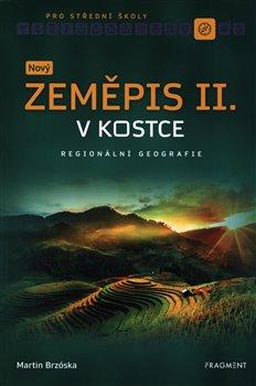 Obálka titulu Nový zeměpis v kostce pro SŠ II.