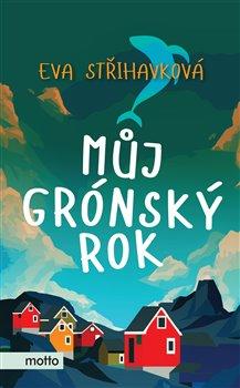 Obálka titulu Můj grónský rok