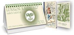 Obálka titulu Lunární kalendář našich babiček 2021 + Magický Měsíc + Čtrnáctý rok s Měsícem