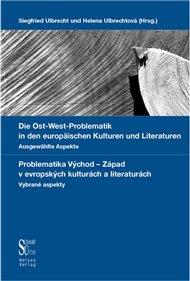 Die Ost-West Problematik in den europäischen Kulturen und Literaturen.