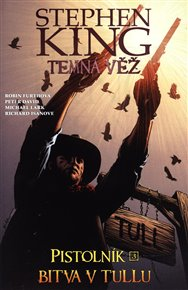 Temná věž - Pistolník: Bitva v Tullu