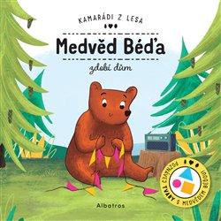 Obálka titulu Medvěd Béďa zdobí dům