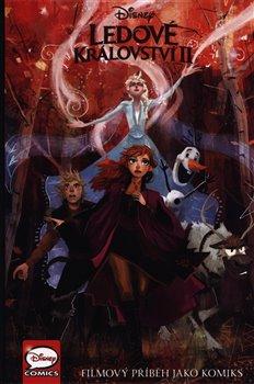 Obálka titulu Ledové království II - filmový příběh jako komiks