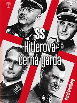 Obálka titulu SS Hitlerova černá garda
