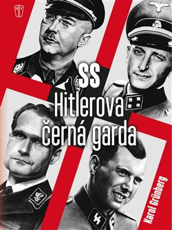 SS Hitlerova černá garda