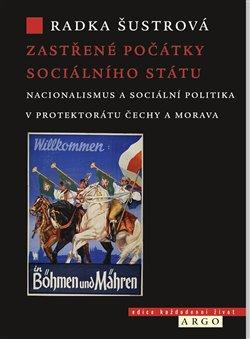 Obálka titulu Zastřené počátky sociálního státu