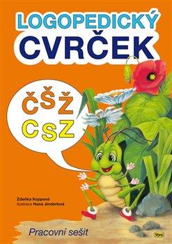 Obálka titulu Logopedický cvrček - ČŠŽ / CSZ