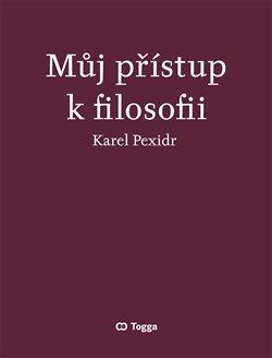 Obálka titulu Můj přístup k filosofii