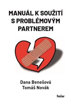 Obálka titulu Manuál k soužití s problémovým partnerem
