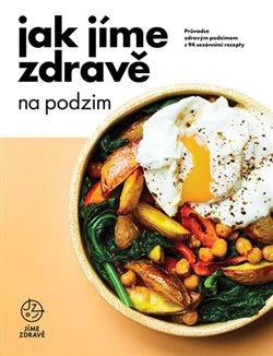 Obálka titulu Jak jíme zdravě na podzim