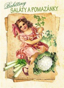 Obálka titulu Babiččiny saláty a pomazánky