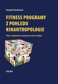 Obálka titulu Fitness programy z pohledu kinantropologie