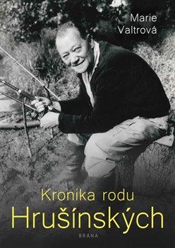 Obálka titulu Kronika rodu Hrušínských