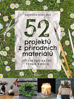 Obálka titulu 52 projektů z přírodních materiálů
