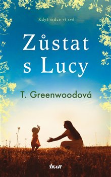 Obálka titulu Zůstat s Lucy
