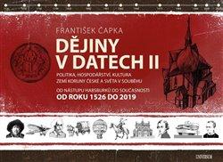 Obálka titulu Dějiny v datech: Od roku 1526 do současnosti - Politika, hospodářství, kultura zemí Koruny české a světa v souběhu