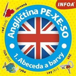 Obálka titulu Angličtina PE-XE-SO - 1. Abeceda a barvy