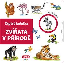Obálka titulu Chytrá kolečka - Zvířata v přírodě