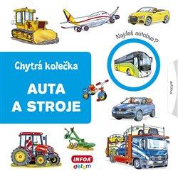 Obálka titulu Chytrá kolečka - Auta a stroje