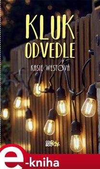 Kluk odvedle - Kasie Westová
